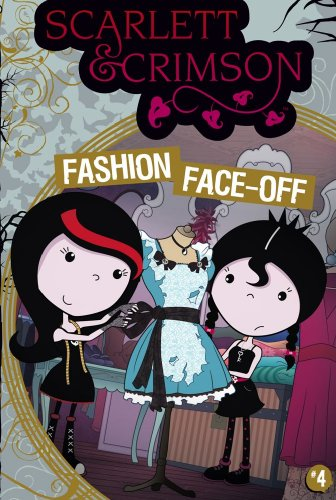 Fashion Face-off (Scarlett and Crimson, Band 4)