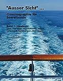 """""""Ausser Sicht"""" ... Ozeanographie für Seereisende: Band 1: Nordmeer (Elbe, Nordsee, Nordatlantik, Island, Grönland, Spitzbergen, Norwegen) - Hans-J. Dammschneider"""