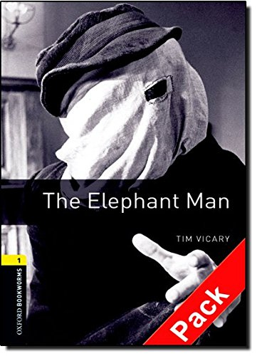 Oxford Bookworms Library: Oxford Bookworms 1. The Elephant Man Audio CD Pack: 400 Headwords