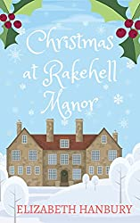 Christmas at Rakehell Manor: A heart-warming, feel good read for the holidays (Regency House Romance Series Book 2) (English Edition)