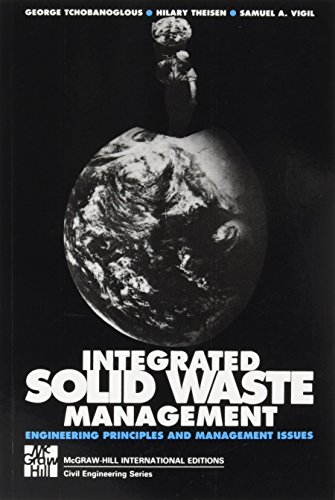 INTERGRATED SOLID WASTE MGMT (Int'l Ed): Engineering Principles and Management Issues por George Tchobanoglous
