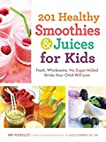 201 Healthy Smoothies & Juices for Kids: Fresh - Best Reviews Guide