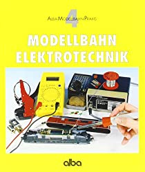 Modellbahn - Elektrotechnik