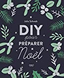 DIY pour préparer Noël | Schwob, Julie. Auteur