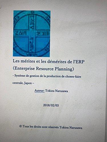 Les mrites et les dmrites de l'ERP (Enterprise Resource Planning): Systme de gestion de la production de choses-faire centrale, Japon