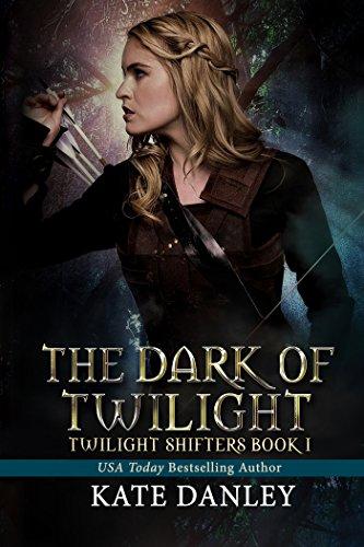 The Dark of Twilight (Twilight Shifters Fantasy Trilogy Book 1)