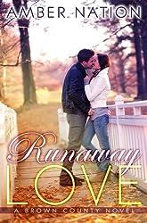 Runaway Love (Brown County Book 2) (English Edition)