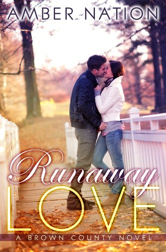 Runaway Love (Brown County Book 2) (English Edition) (Amber Nation Books)