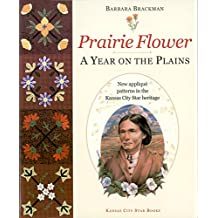 Prairie Flower: A Year on the Plains