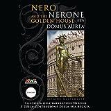 Scarica Libro Nerone e la Domus Aurea Le meraviglie dell Archeologia (PDF,EPUB,MOBI) Online Italiano Gratis