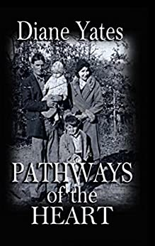Pathways of the Heart by [Yates, Diane]