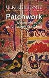Patchwork - Leben mit einer psychischen Krankheit: (Ulrike Infante in enger Zusammenarbeit mit Scarlett Müller)