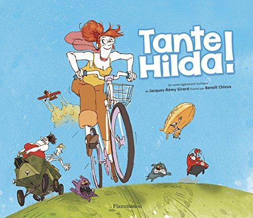 Tante Hilda ! : un conte écologique légèrement loufoque