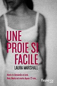 Une proie si facile par Laura Marshall