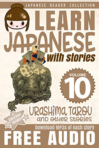 Learn Japanese with Stories Volume 10 + Audio Download: The ...
