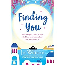 Finding You: A gorgeous read full of laughter and love to escape the winter blues