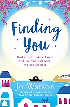 Finding You: A gorgeous beach read full of laughter and love (Destination Love) by [Watson, Jo]