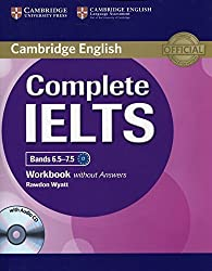 Complete IELTS Bands 6.5-7.5 Workbook without Answers with Audio CD by Rawdon Wyatt (2014-06-23)