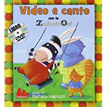 Video e canto con lo Zecchino d'Oro. Ediz. illustrata. Con DVD