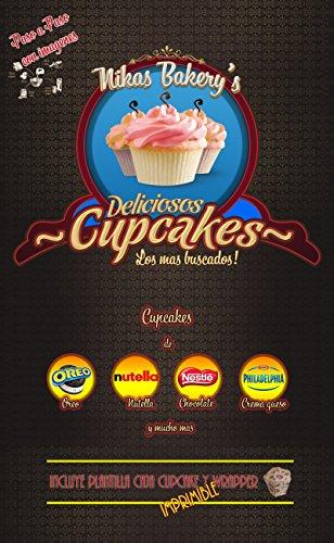 Nikas Bakerys - Recetas de Cupcakes: Como preparar Cupcakes - Paso a Paso