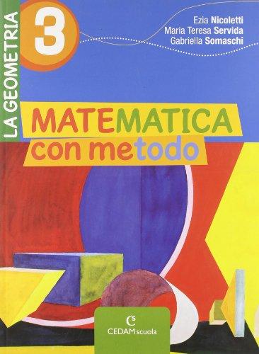 Matematica con metodo. La geometria. Per la Scuola media. Con espansione online: MAT.METODO GEOMETRIA 3