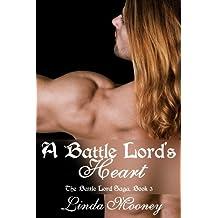 A Battle Lord's Heart (Battle Lord Saga Book 3)
