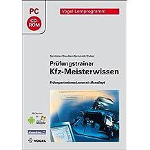 Prüfungstrainer KFZ-Meisterwissen - Prüfungsorientiertes Lernen mit MemoStep6