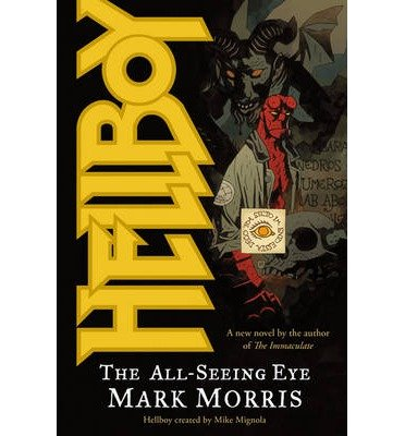 [(Hellboy: All-seeing Eye v. 2 )] [Author: Mark Morris] [Nov-2008]