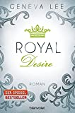 Royal Desire: Roman (Die Royals-Saga, Band 2)