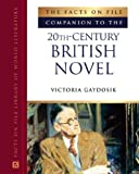The Facts on File Companion to the 20th-Century British Novel (Companion to Literature)