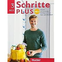 Schritte plus Neu 3. Kursbuch+Arbeitsbuch+CD zum Arbeitsbuch: Deutsch als Zweitsprache für Alltag und Beruf / Kursbuch + Arbeitsbuch + Audio-CD zum Arbeitsbuch