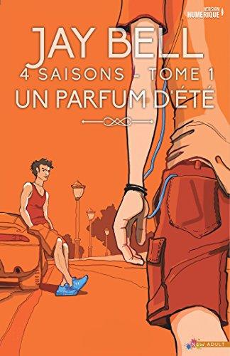 Un parfum d'été: 4 saisons, T1