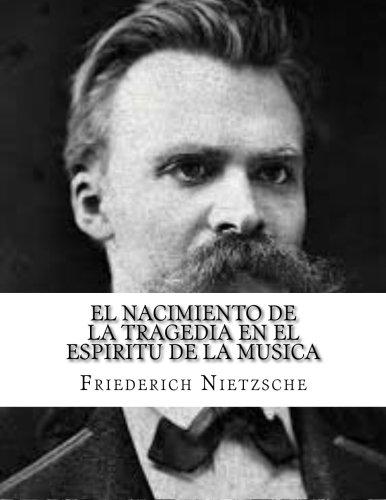 el nacimiento de la tragedia en el espiritu de la musica