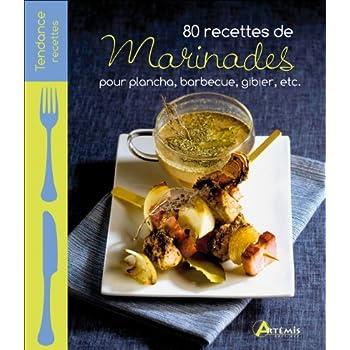 80 RECETTES DE MARINADES