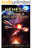 Nemesis: Revenge is Best Served Hot