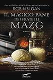 514e5d8RQWL._SL160_ Recensione di Il magico pane dei fratelli Mazg di Robin Sloan Recensioni libri