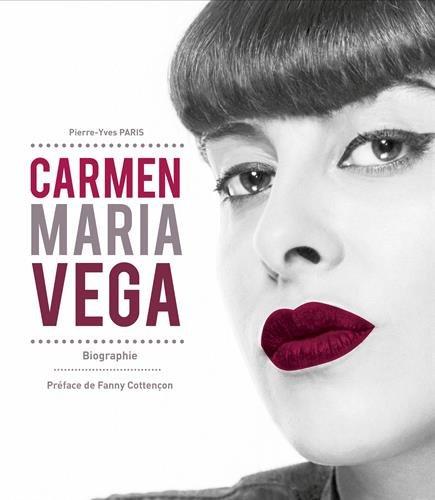 Carmen Maria Vega par Paris Pierre Yves