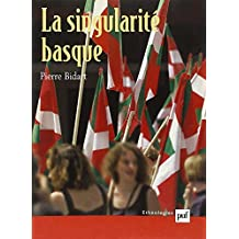 La singularité basque: Généalogie et usages