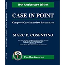 Case In Point: Complete Case Interview Preparation (English Edition)