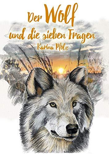 Der Wolf und die sieben Fragen / The wolf and the seven questions (Visuelles Sprachenlernen)