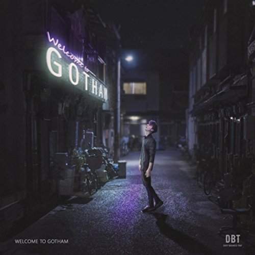 Welcome to Gotham [Explicit]