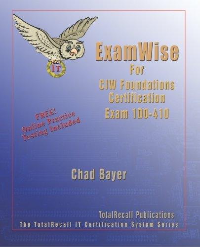 Examwise for 1D0-410 CIW Foundations Certification por Chad Bayer