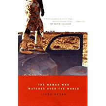 The Woman Who Watches Over the World: A Native Memoir by Linda Hogan (2002-05-17)