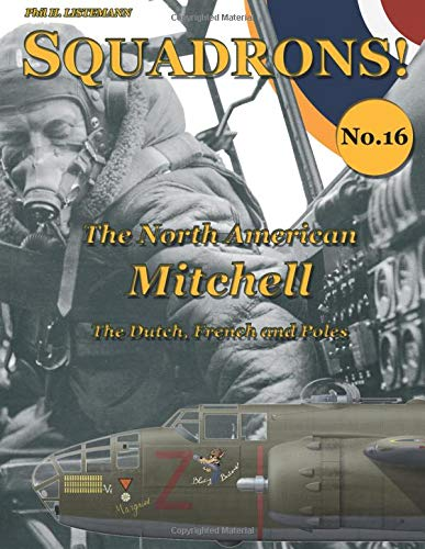 The North American Mitchell: The Dutch, French and Poles