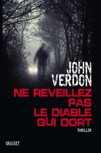 Ne rveillez pas le diable qui dort: Thriller - traduit de l'amricain par Philippe Bonnet et Sabine Boulongne