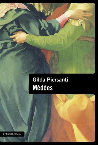 Médées par Gilda Piersanti