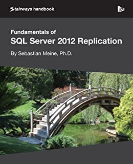 Fundamentals of SQL Server 2012 Replication (English Edition) von [Meine, Sebastian]