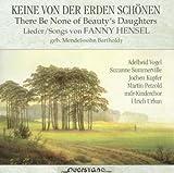 Keine von der Erden Schonen/Lieder von Fanny Hense by Vogel/Summerville/Kupfer/Petzold/Urban (1999-08-09)
