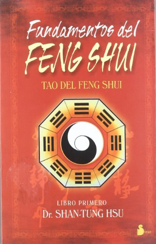 Fundamentos del Feng Shui (Fundemantals of Feng Shui) by Hsu Shan-Tung (2001-12-01) par Hsu Shan-Tung