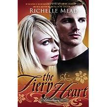 The Fiery Heart: A Bloodlines Novel